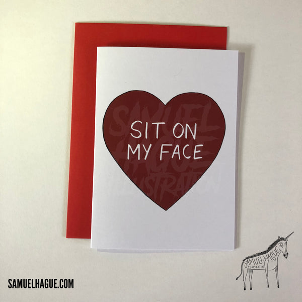 Sit On My Face - Valentine's Day Card
