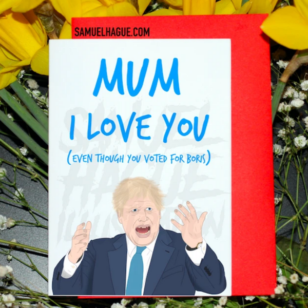 Boris Johnson - Mother's Day Card