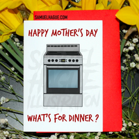 What's for dinner? - Mother's Day Card