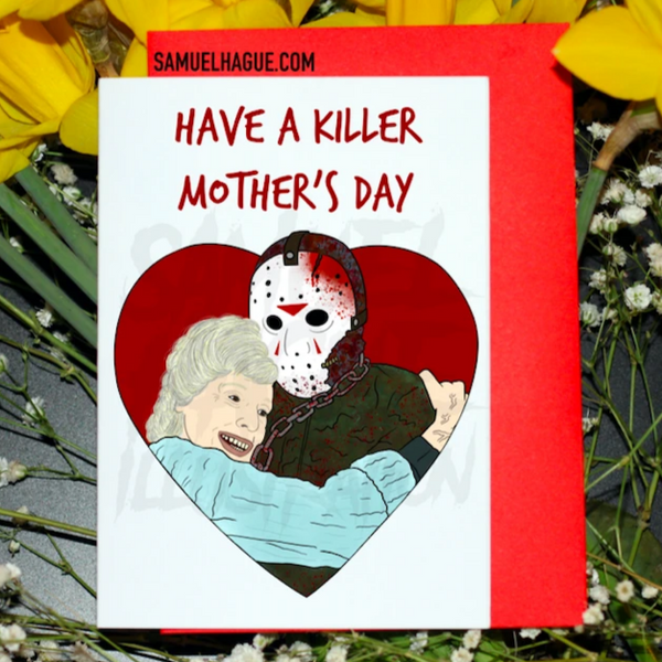 Jason & Pamela Voorhees - Mother's Day Card