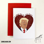 Donald Trump - Valentine's Day Card