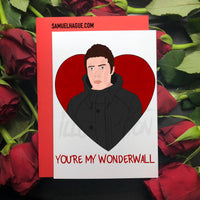 Wonderwall - Valentine's Day Card