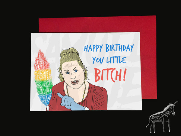 Kim Woodburn - You Little Bitch - Birthday Card