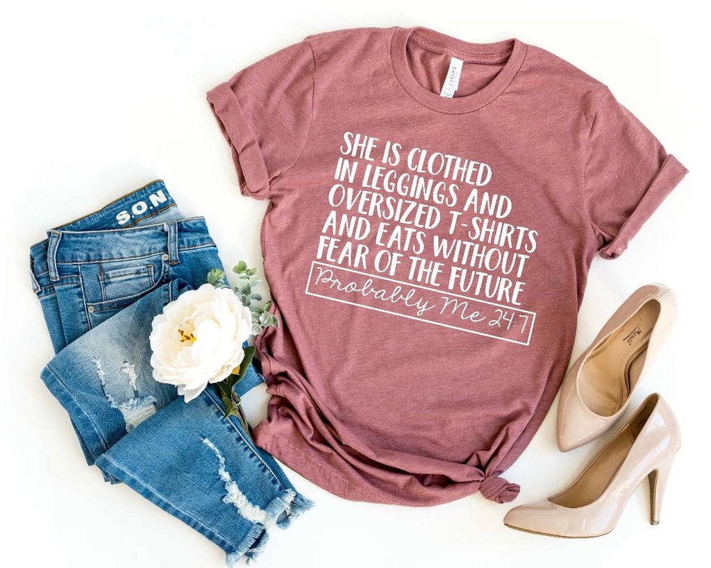 9907469e62 Surviving Motherhood Shirt · From $26.95 · Probably Me 24:7 Tee. Probably  Me 24:7 Tee