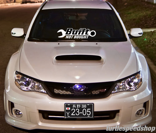 Built Not Bought Decal 24
