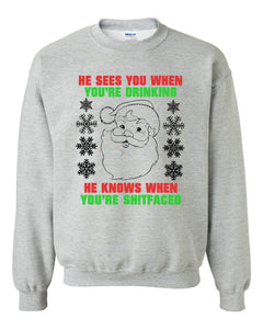 He Sees You When Youre Drinking Funny Alcoholic Drinker Santa Adult Gift Shirt Crewneck X-Mas