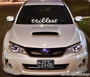 Trillest Decal 24""