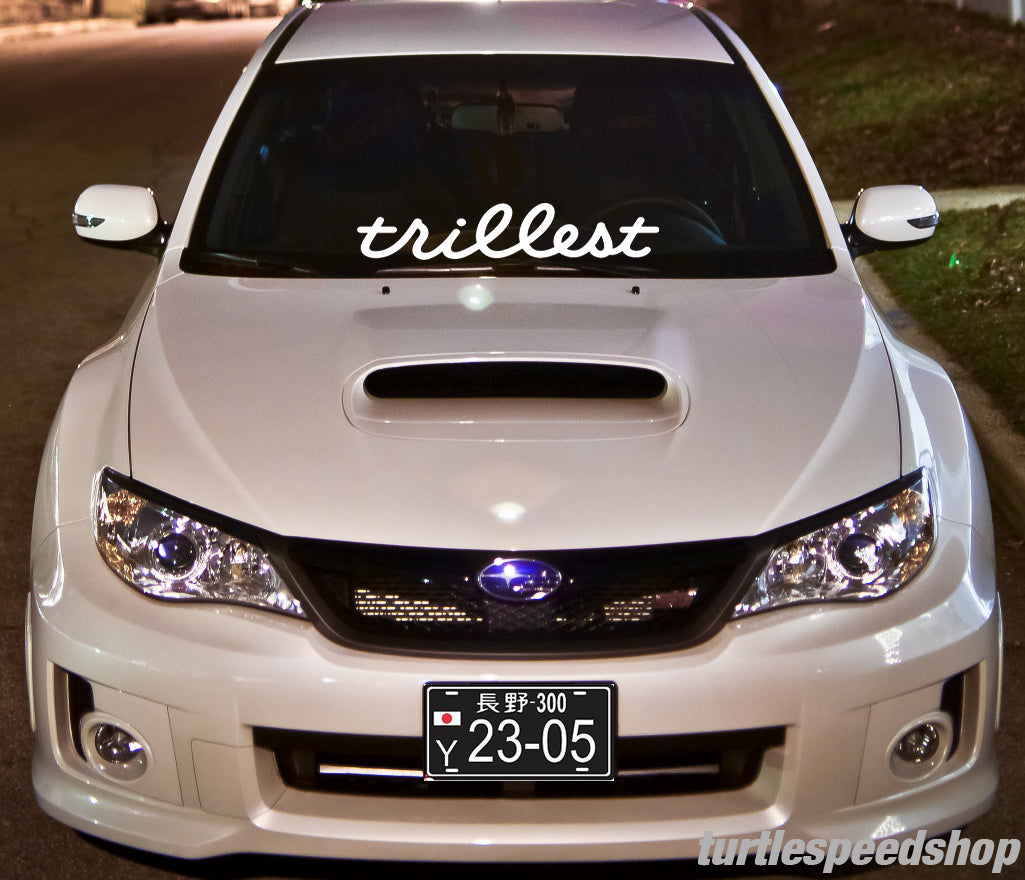 Trillest Decal 24
