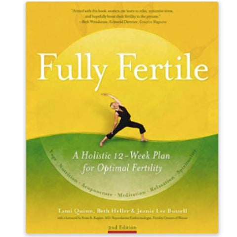 Fully Fertile ~ 2nd Edition