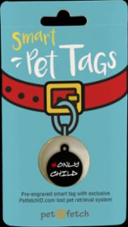PetFetch Smart Tag Fun #OnlyChild