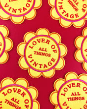 Load image into Gallery viewer, Lover of Vintage Patch,FlairMindFlowers