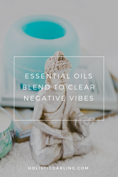 Essential oils blend to clear negative vibes