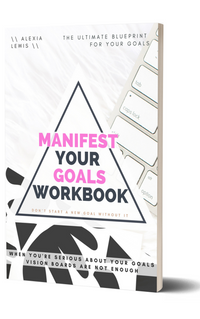 Manifest Your Goals Workbook