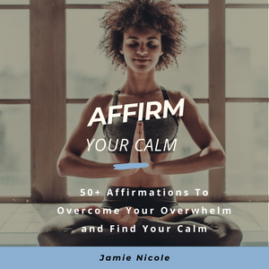 Affirm Your Calm Audio