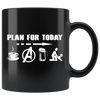 Image of Plan for today - 11oz Mug