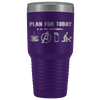 Image of Plan for today - 30oz Ounce Vacuum Tumbler