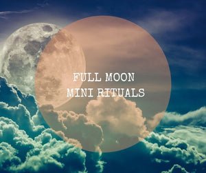 Full Moon Mini Ritual