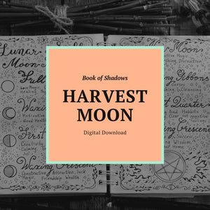 Harvest Moon Book of Shadows Page (Digital Download)