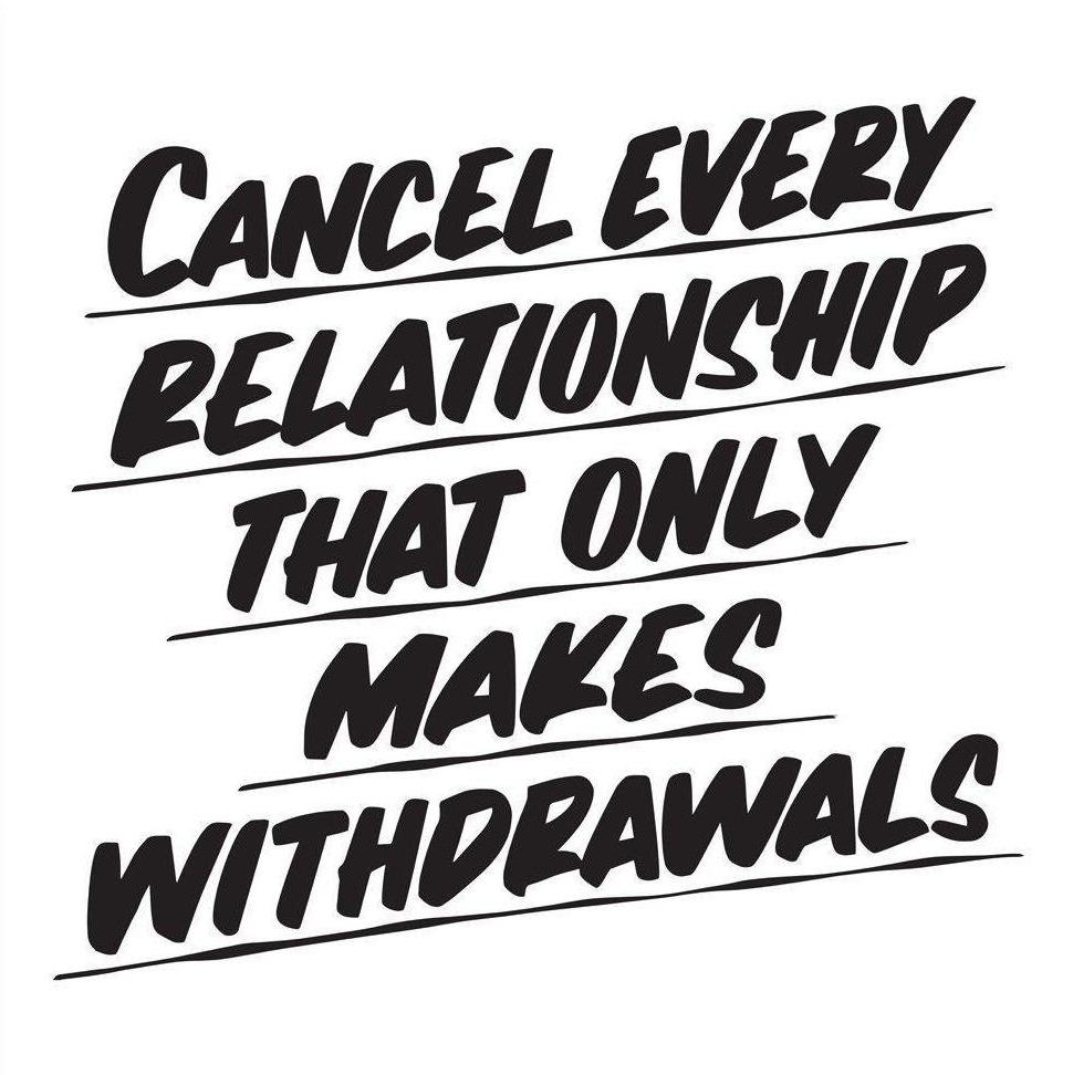 CANCEL EVERY RELATIONSHIP by Baron Von Fancy | Open Edition and Limited Edition Prints