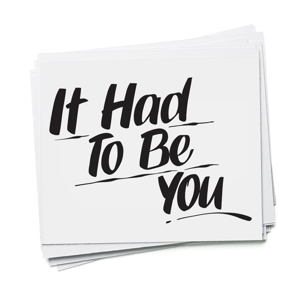 IT HAD TO BE YOU by Baron Von Fancy | Open Edition and Limited Edition Prints