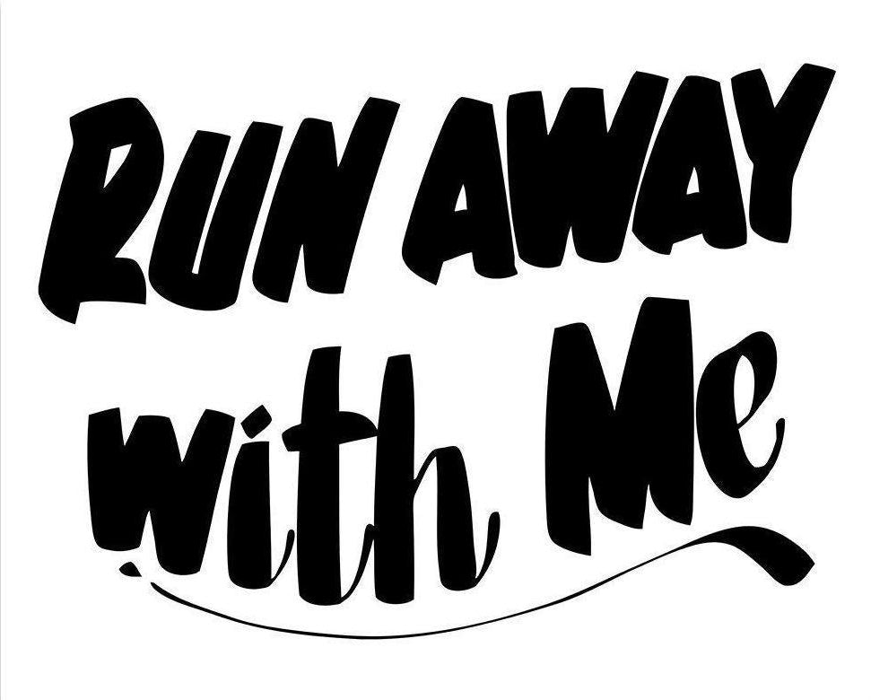 RUN AWAY WITH ME by Baron Von Fancy | Open Edition and Limited Edition Prints