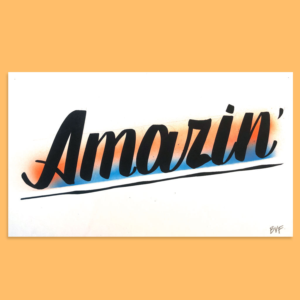 Amazin' by Baron Von Fancy | Open Edition and Limited Edition Prints