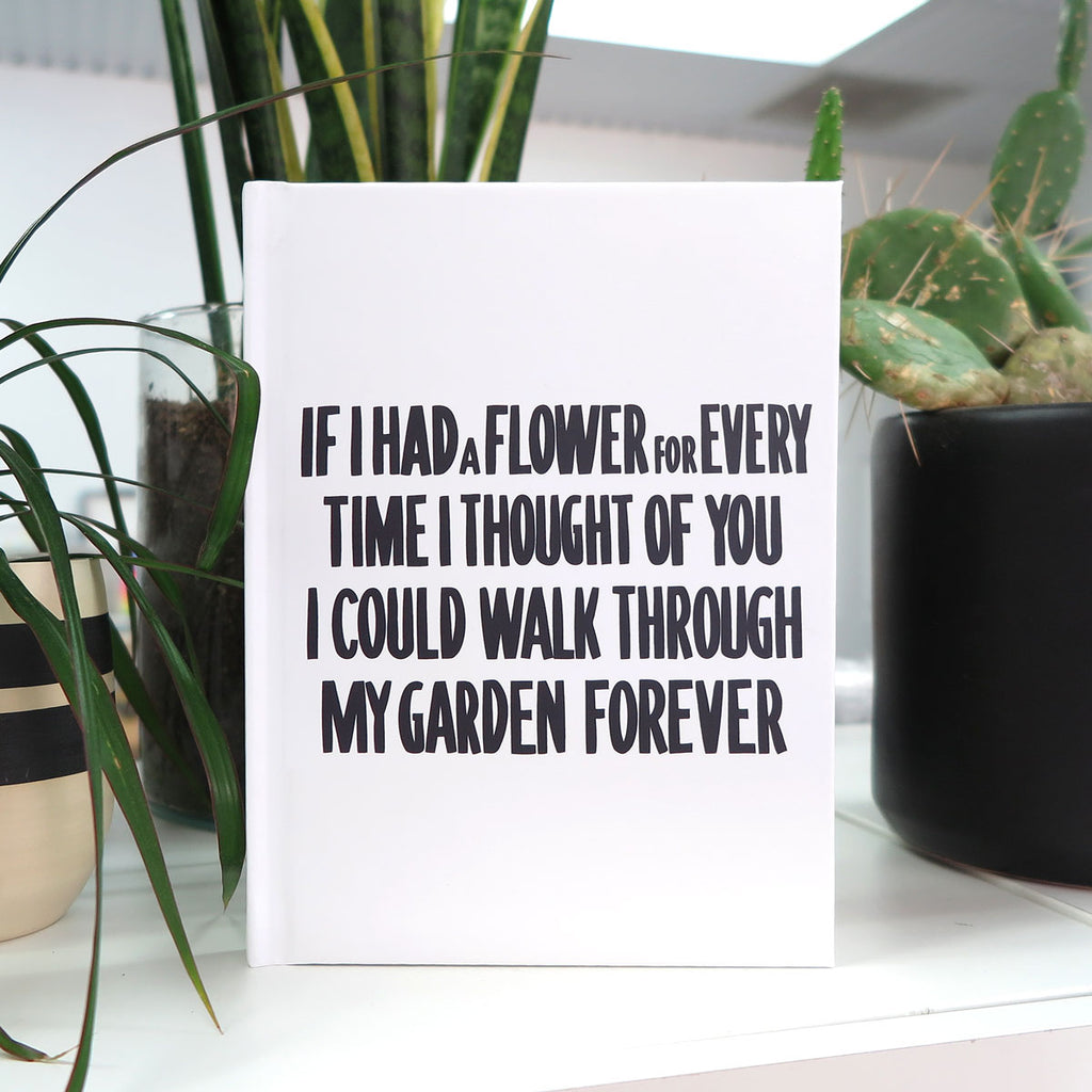 If I had a Flower... Journal by Baron Von Fancy | Open Edition and Limited Edition Prints