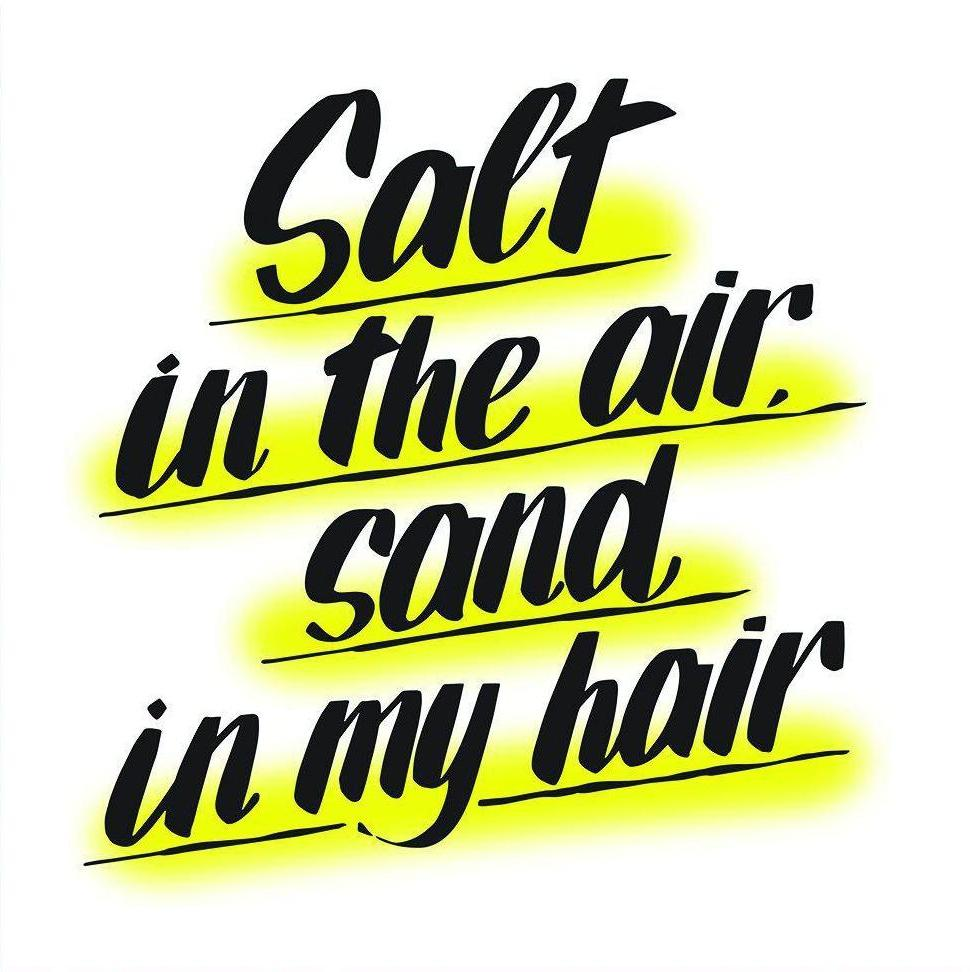 SALT IN THE AIR, SAND IN MY HAIR by Baron Von Fancy | Open Edition and Limited Edition Prints
