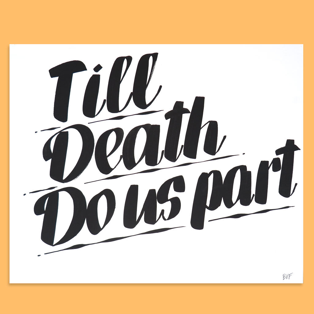 Till Death Do Us Part by Baron Von Fancy | Open Edition and Limited Edition Prints