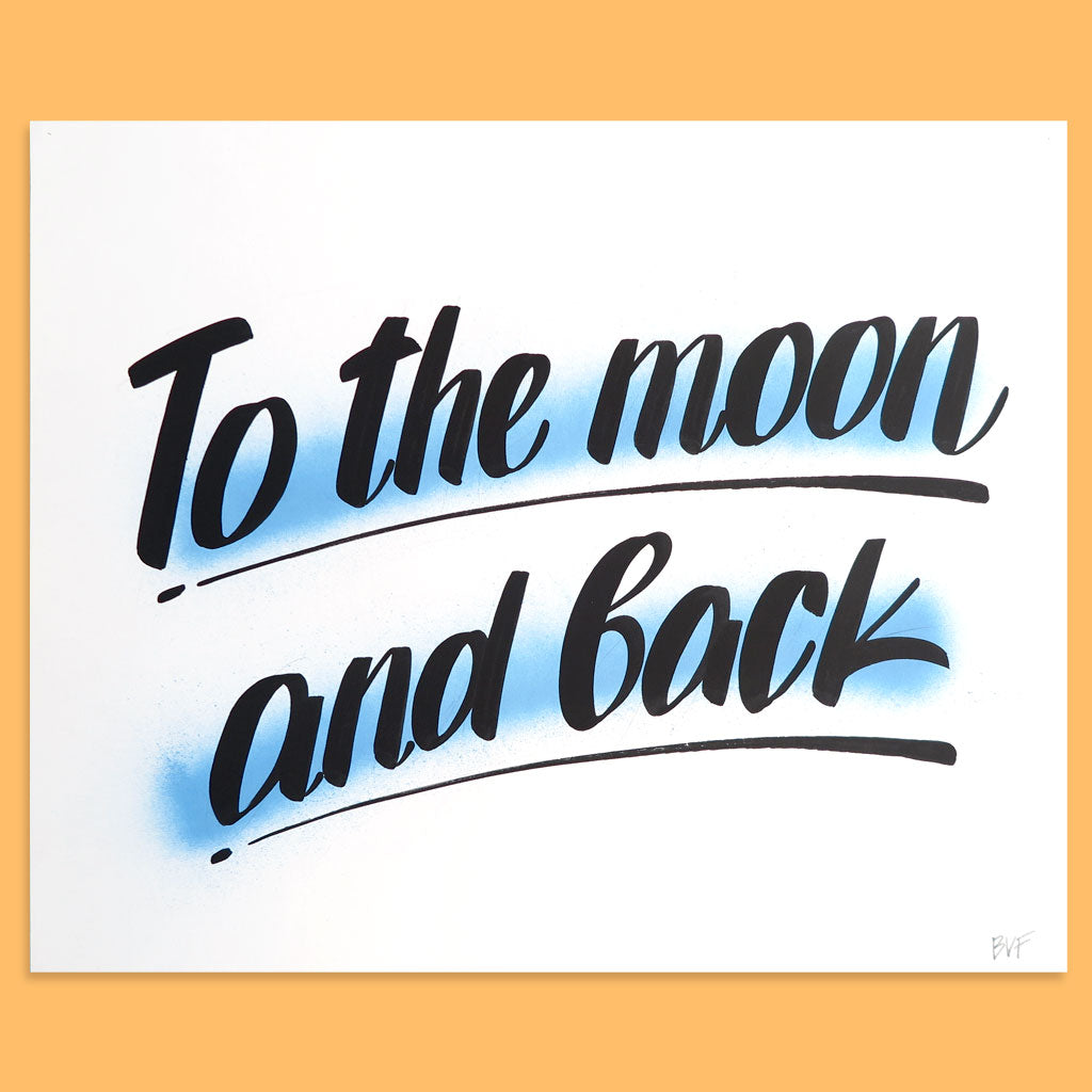 To The Moon And Back by Baron Von Fancy | Open Edition and Limited Edition Prints