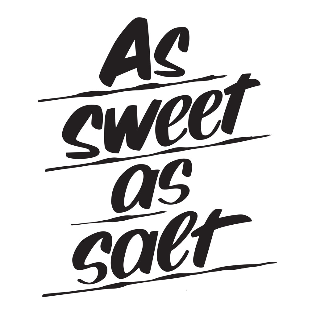 AS SWEET AS SALT by Baron Von Fancy | Open Edition and Limited Edition Prints