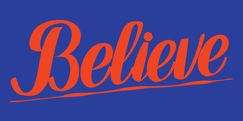 BELIEVE by Baron Von Fancy | Open Edition and Limited Edition Prints