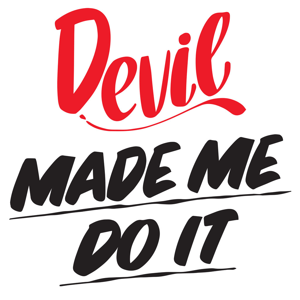 DEVIL MADE ME DO IT by Baron Von Fancy | Open Edition and Limited Edition Prints