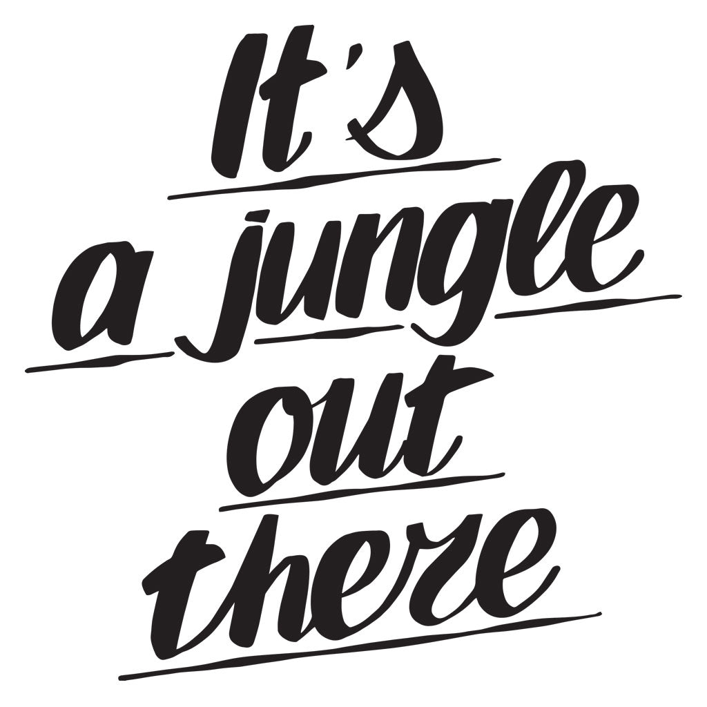 It's A Jungle Out There by Baron Von Fancy | Open Edition and Limited Edition Prints