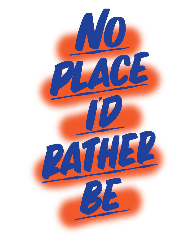 No Place I'd Rather Be NYC by Baron Von Fancy | Open Edition and Limited Edition Prints