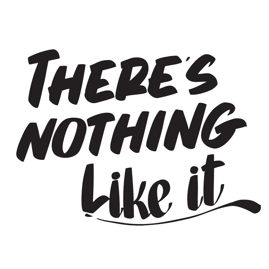 THERE'S NOTHING LIKE IT by Baron Von Fancy | Open Edition and Limited Edition Prints