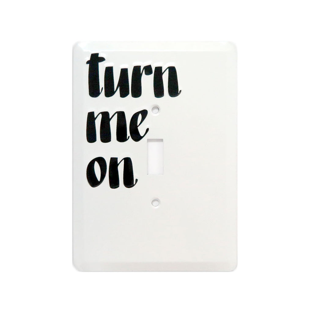 Turn Me On Switch Plate by Baron Von Fancy | Open Edition and Limited Edition Prints