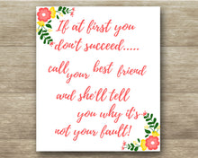 Load image into Gallery viewer, Best Friend Quote - Humor Quote - Digital Download