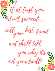 Best Friend Quote - Humor Quote - Digital Download