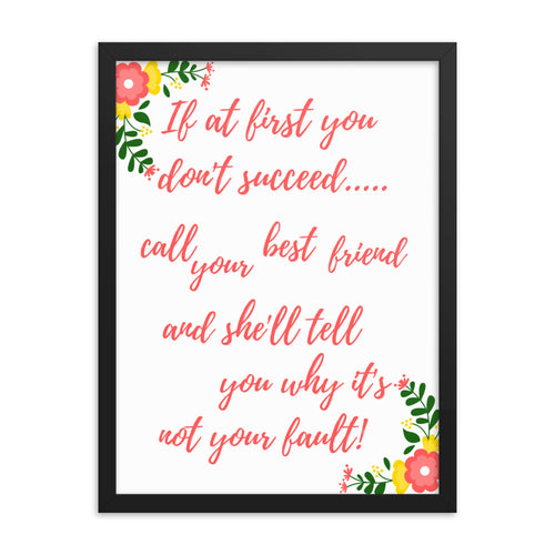 Best Friend Quote - Humor - Framed Print