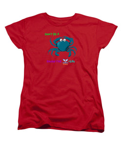 Ladies' Flukey Don't Be A CRAB T-Shirt (Standard Fit) - flukeylife, flukey