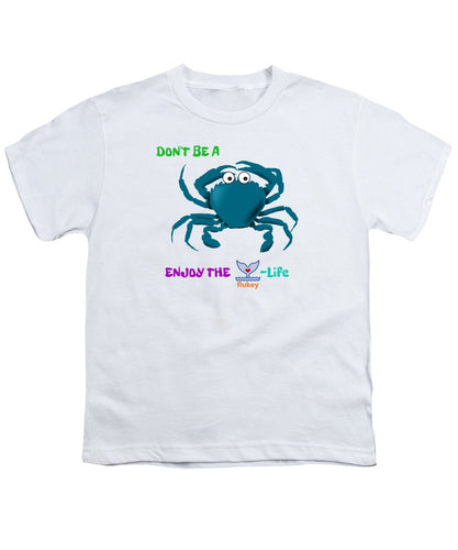 Youth Flukey Don't Be A CRAB T-Shirt - flukeylife, flukey
