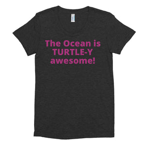 Ladies' TURTLE-Y Awesome Crew Neck T-shirt - flukeylife, flukey