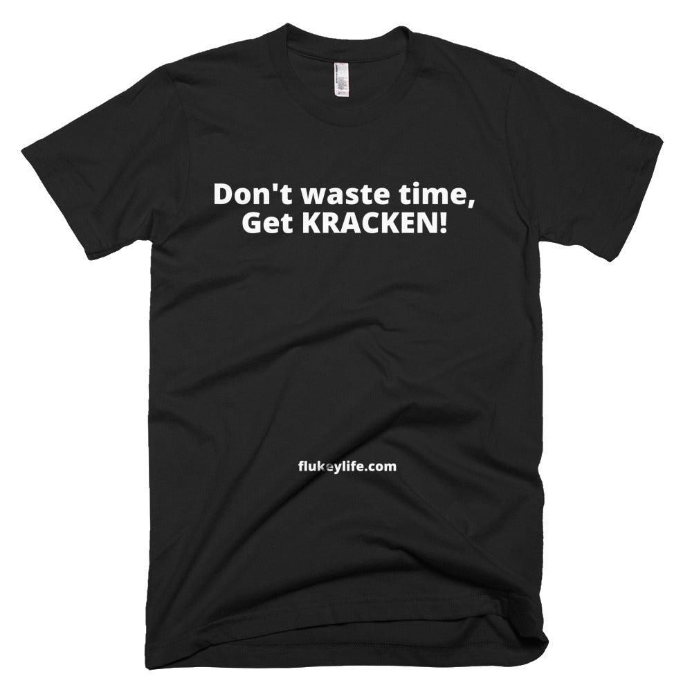 Men's Get KRACKEN Short-Sleeve T-Shirt Made in USA. - flukeylife, flukey