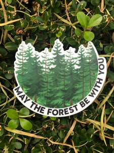 May The Forest Be With You Vinyl Sticker