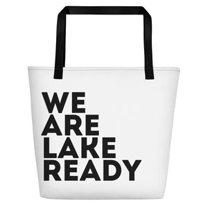We Are Lake Ready Beach Bag
