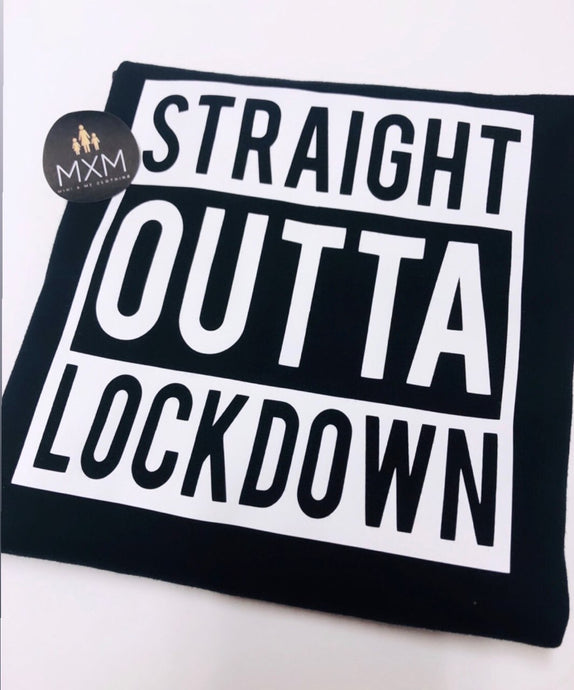 Straight Outta Lockdown - Tee