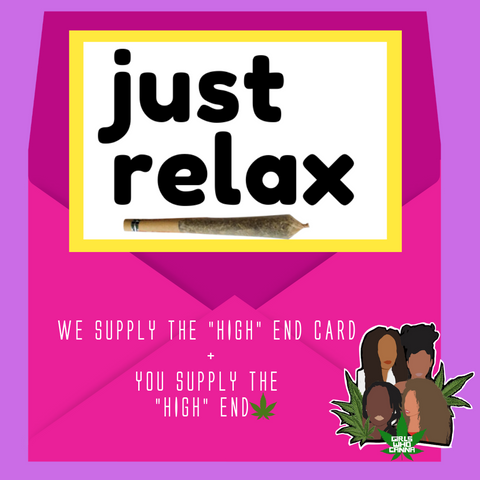 JUST RELAX SIS CANNA CARD