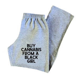 BUY CANNABIS FROM A BLACK GIRL SWEAT PANTS