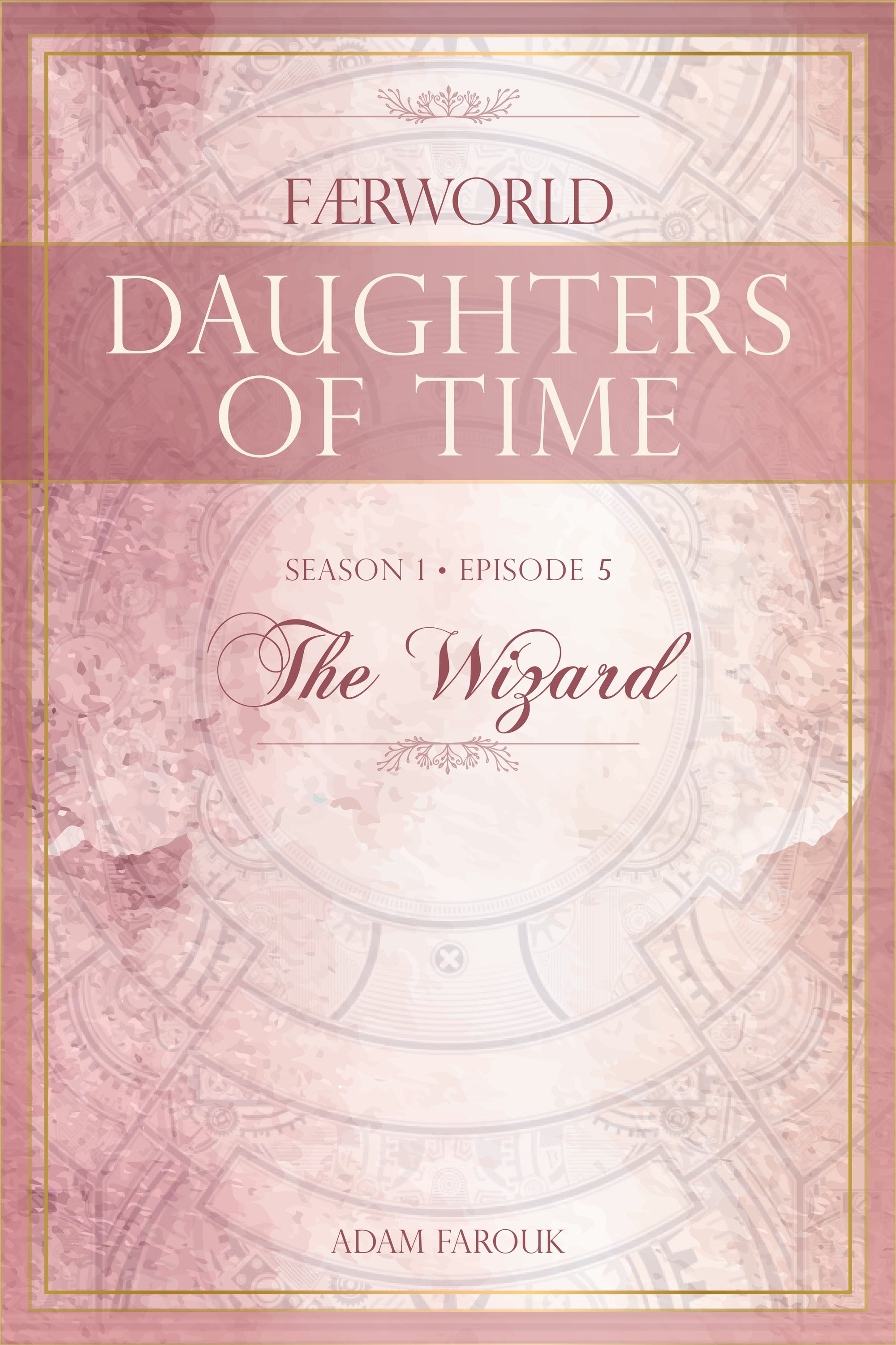 Daughters of Time, Season 1, Episode 5 : The Wizard